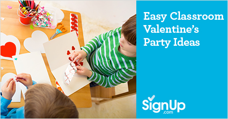 Easy Classroom Valentine's Party Ideas from SignUp.com
