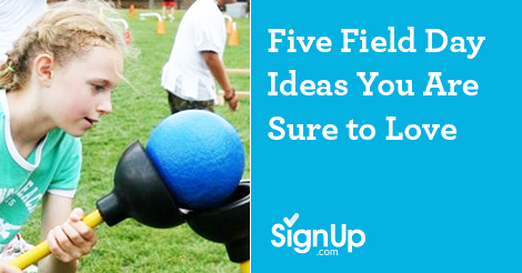 Five Field Day Activities You Will Love