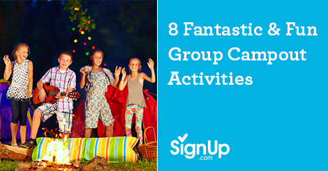 8 Fantastic & Fun Group Campout Activities