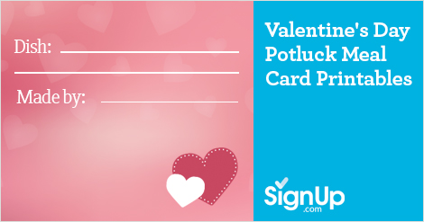 Valentine's Day Potluck Meal Card Printables, signup makes it easy to organize a holiday potluck