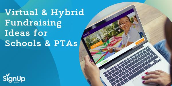 Virtual & Hybrid Fundraising Ideas for Schools & PTAs