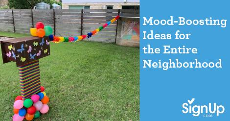 Mood-boosting ideas for the neighborhood