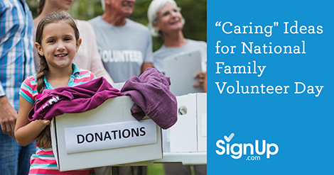 Caring Ideas for National Family Volunteer Day