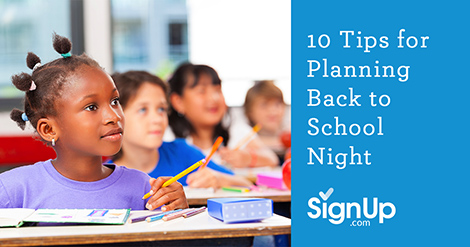 10 Tips for Planning Back to School Night   SignUp com