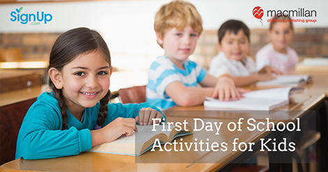 First Day of School Activities for Kids | SignUp com