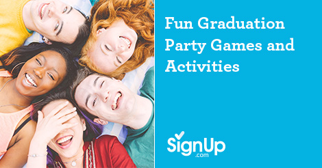 Graduation Party Games and Activities | SignUp com