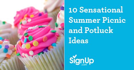 10 Summer Picnic And Potluck Ideas Signup Com
