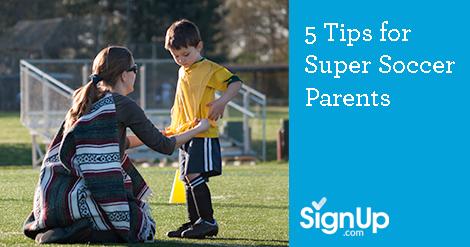 5 Tips to Help You Become a Super Soccer Parent | SignUp com