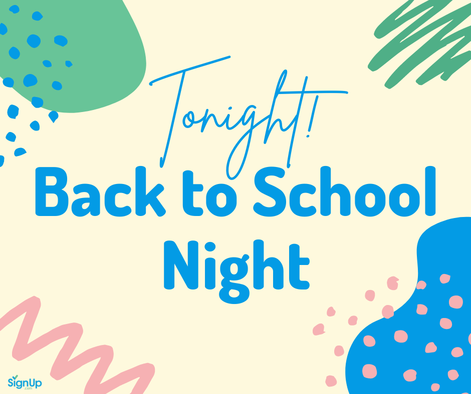 Back to School Night - tonight!