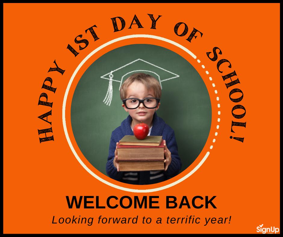 Happy 1st Day of School!
