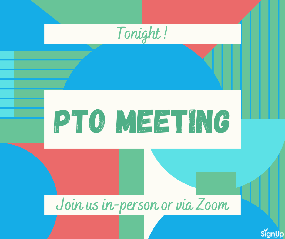 PTO Meeting in-person or Zoom