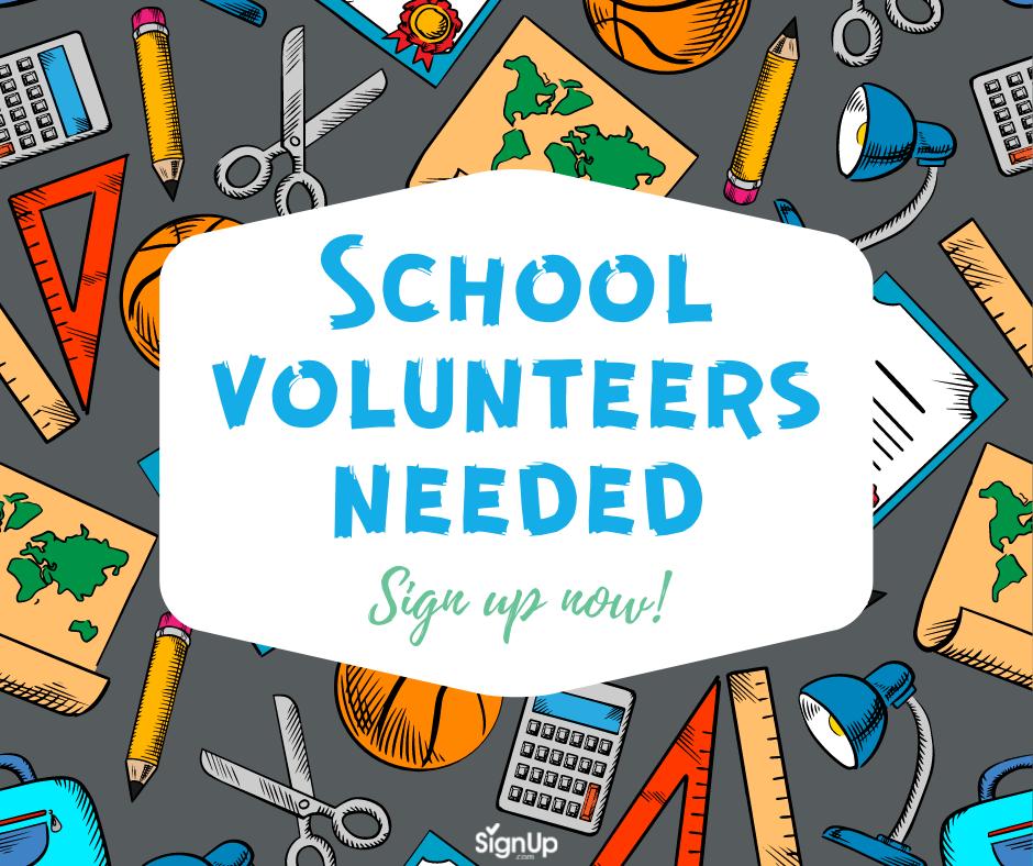 School Volunteers Needed social graphic