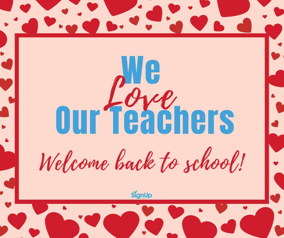 We Love Our Teachers social graphic