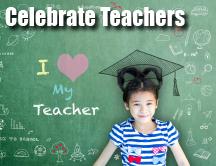Celebrate Teachers - Teacher Appreciation Ideas